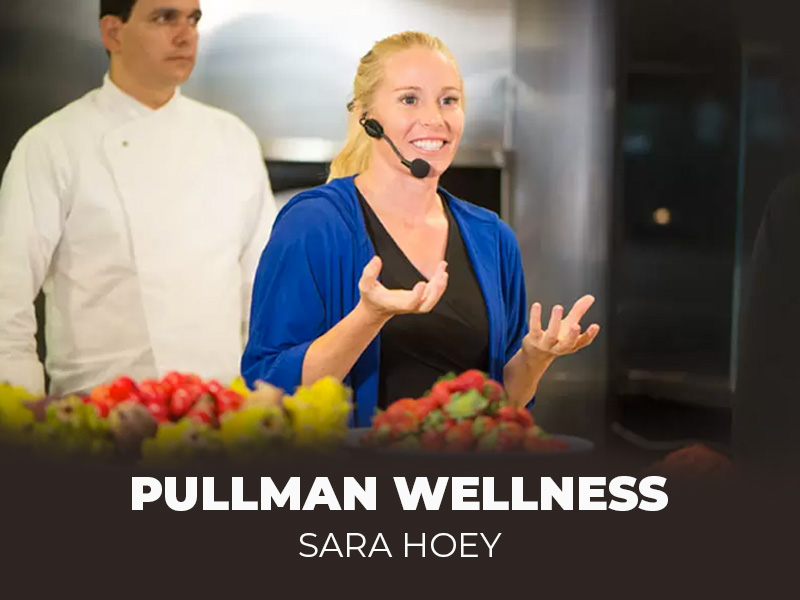 Pullman Wellness Day Sara Hoey