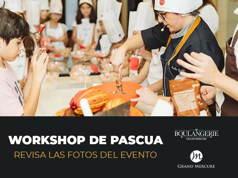 Workshop de Pascua en Grand Mercure